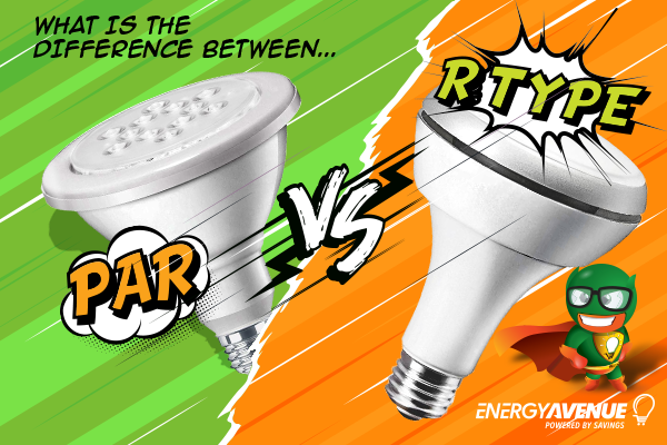 par vs r type light bulbs