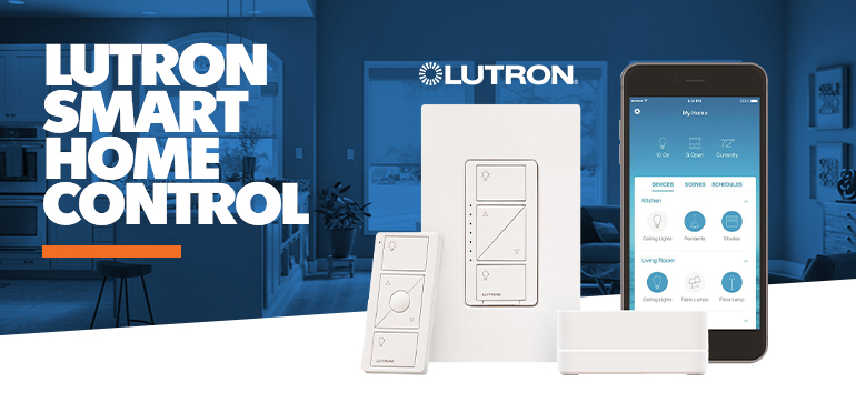 GET SMART FAST! Everything you wanted to know about LUTRON'S Wireless Smart Home Controls thumbnail