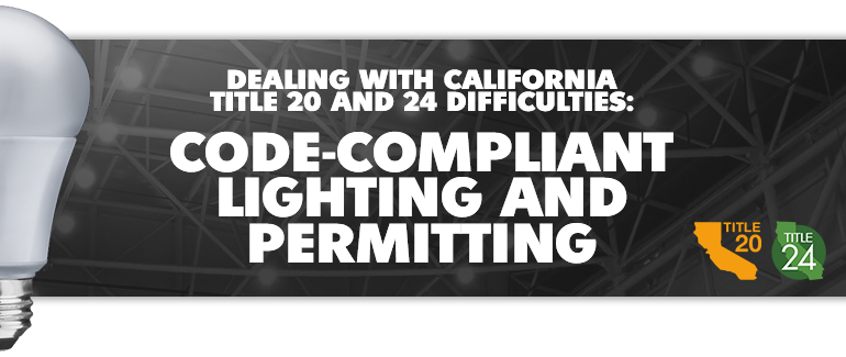 How To Deal With California Title 20 and 24 Difficulties thumbnail