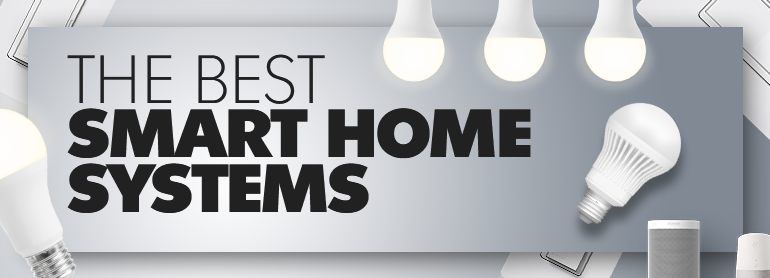THE TOP 3 BEST HOME SMART SYSTEMS thumbnail