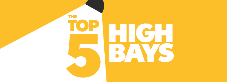 Top 5 High Bays thumbnail