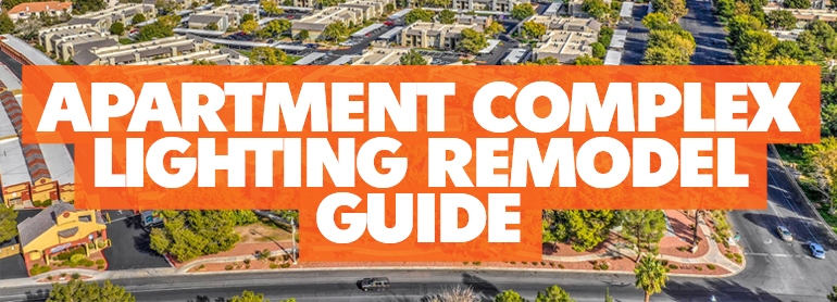Apartment Complex Lighting Remodel Guide thumbnail